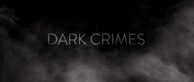 Dark Crimes - 1