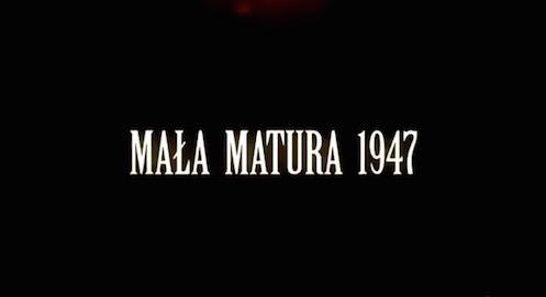 Mała Matura 1947 - 1