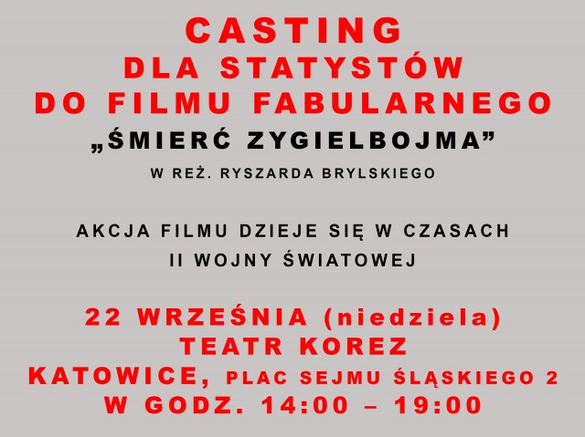 """KATOWICE - CASTING DLA STATYSTÓW DO FILMU FABULARNEGO """"ŚMIERĆ ZYGIELBOJMA"""""""