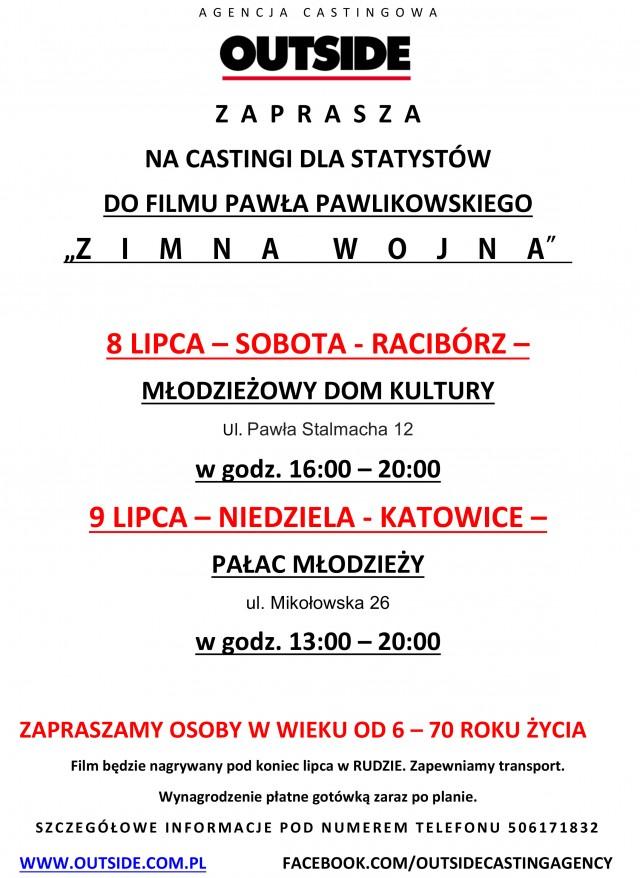 """CASTINGI DLA STATYSTÓW Z KATOWIC I RACIBORZA DO FILMU """"ZIMNA WOJNA"""" PAWŁA PAWLIKOWSKIEGO"""