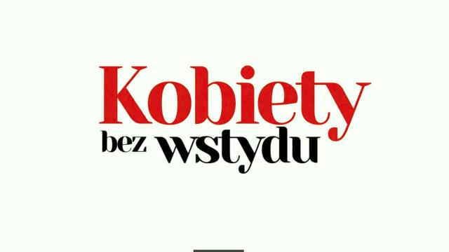 KOBIETY BEZ WSTYDU - 1