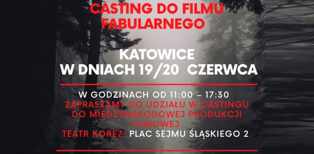 CASTING DO NOWEGO FILMU WOJENNEGO - KATOWICE 19 i 20 CZERWCA