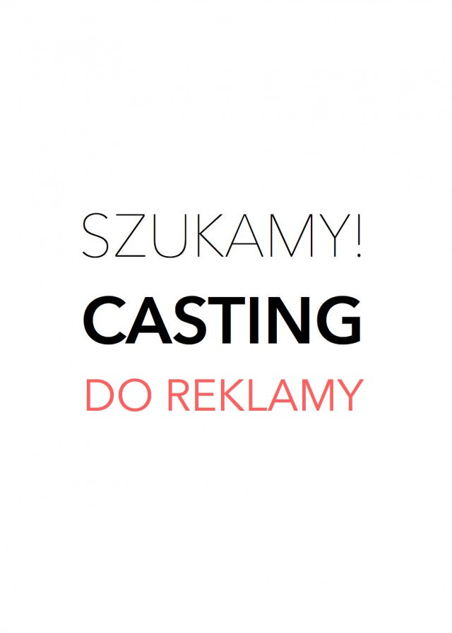 CASTING  DO REKLAMY TV